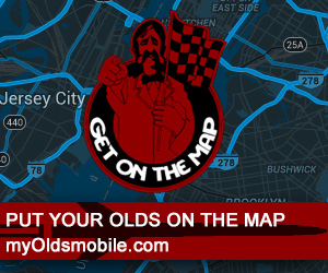 Put your Olds on the map at myoldsmobile.com